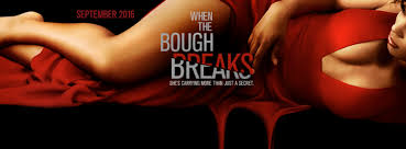 Movie Review: When The Bough Breaks
