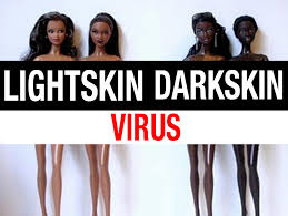 Light Skin versus Dark Skin