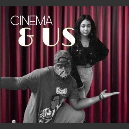 Cinema & US featuring Tyler Jefferson and Heather Almekdad (March 1, 2021) E2