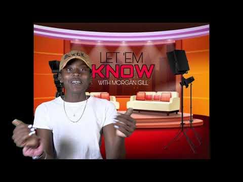 Morgan Gill doing her show 'Let 'Em Know' (April 30, 2021)